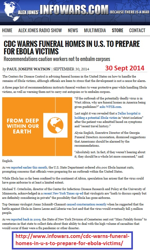 http://www.infowars.com/cdc-warns-funeral-homes-in-u-s-to-prepare-for-ebola-victims/