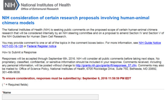 Responses will be accepted through September 6th, 2016. NIH will consider all public comments before taking next steps.